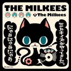 THE MILKEES/ザ・ミルキィズ ~ミルキィズがやってきた。にゃぁにゃぁにゃぁ~